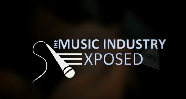 The Music Industry Exposed